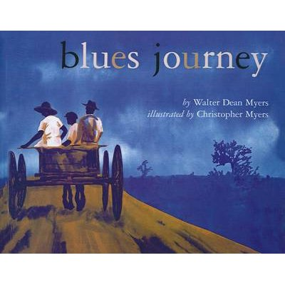 Blues Journey (Hardcover): Walter Dean Myers