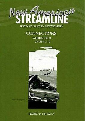 New American Streamline Connections: Intermediate: Workbook B (Units 41-80) (Paperback, Workbook): Bernard Hartley, Peter Viney