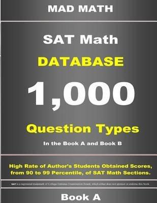 SAT Math Database Book a (Paperback): John Su