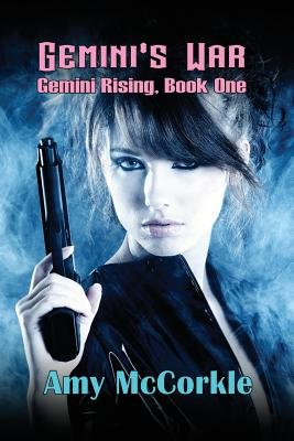 Gemini's War (Paperback): Amy McCorkle