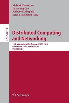Distributed Computing and Networking - 15th International Conference, ICDCN 2014, Coimbatore, India, January 4-7, 2014,...