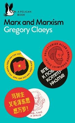 Marx and Marxism (Paperback): Gregory Claeys