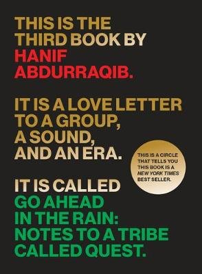 Go Ahead in the Rain - Notes to A Tribe Called Quest (Paperback): Hanif Abdurraqib