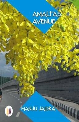 Amaltas Avenue (Paperback): Manju Jaidka