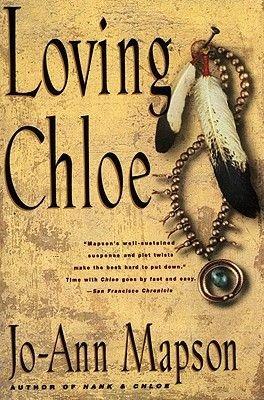 Loving Chloe - A Novel (Electronic book text): Jo-Ann Mapson