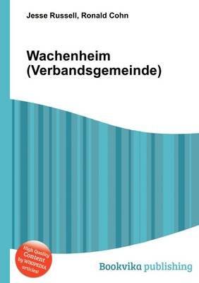 Wachenheim (Verbandsgemeinde) (Paperback): Jesse Russell, Ronald Cohn