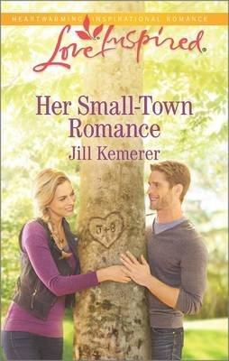 Her Small-Town Romance (Paperback): Jill Kemerer