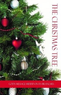 The Christmas Tree - God's Message Hidden in its Branches (Paperback): Mathew Bartlett
