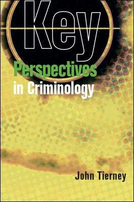 Key Perspectives in Criminology (Electronic book text, Annotated edition): John Tierney