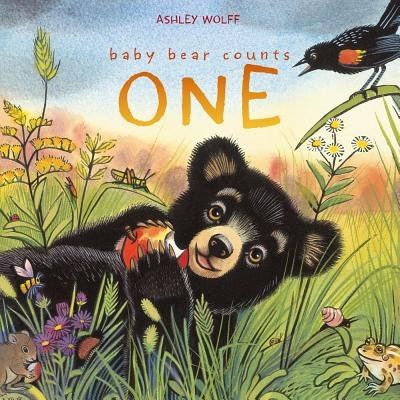 Baby Bear Counts One (Hardcover): Ashley Wolff