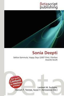 Sonia Deepti (Paperback): Lambert M. Surhone, Mariam T. Tennoe, Susan F. Henssonow