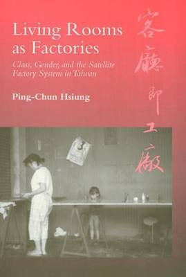 Living Rooms as Factories (Electronic book text): Ping-Chun Hsiung