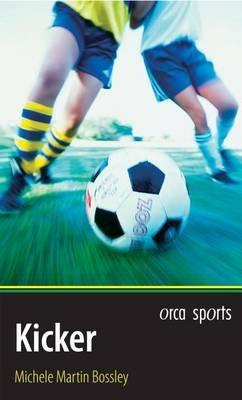 Kicker (Electronic book text): Michele Martin Bossley