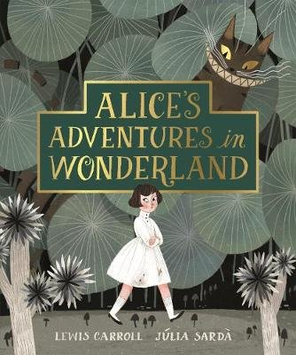 Alice's Adventures in Wonderland (Hardcover): Lewis Carroll