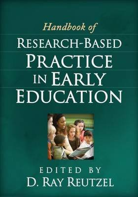Handbook of Research-Based Practice in Early Education (Electronic book text): D.Ray Reutzel