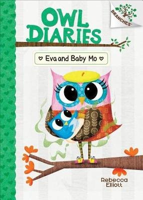 Eva and Baby Mo (Hardcover, Library ed.): Rebecca Elliott