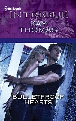 Bulletproof Hearts (Electronic book text): Kay Thomas