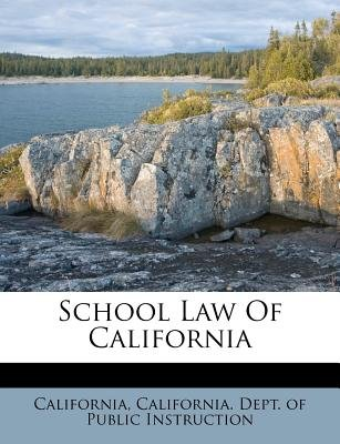 School Law of California (Paperback):