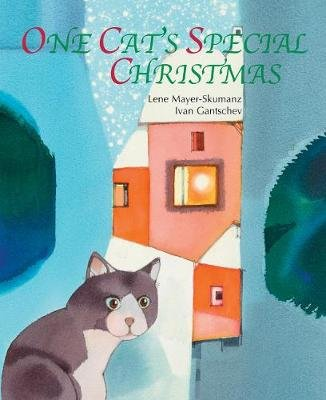 One Cat's Special Christmas (Hardcover): Ivan Gantschev
