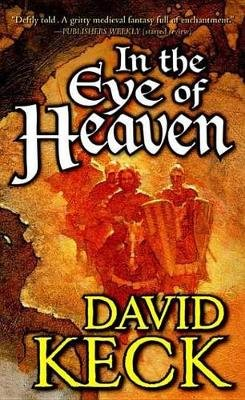 In the Eye of Heaven (Electronic book text): David Keck