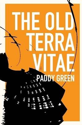 The Old Terra Vitae (Paperback): Paddy Green