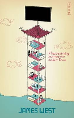 Beijing Blur - A Head-spinning Journey into Modern China (Paperback): James West