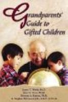 Grandparents' Guide to Gifted Children (Large print, Paperback, Large type / large print edition): James T. Webb, Janet L...