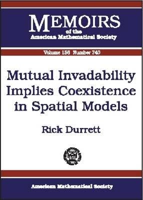 Mutual Invadability Implies Coexistence in Spatial Models (Paperback):
