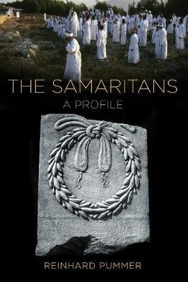 The Samaritans - A Profile (Paperback): Reinhard Pummer