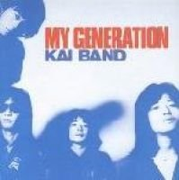 Kai Band - My Generation (CD, Imported): Kai Band