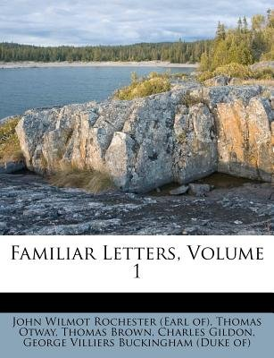 Familiar Letters, Volume 1 (Paperback): Thomas Otway, Thomas Brown