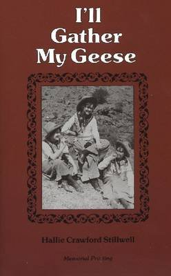 I'LL Gather My Geese (Hardcover, New): Stillwell
