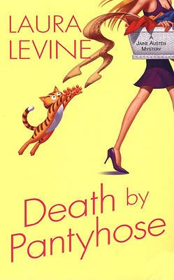Death By Pantyhose (Electronic book text): Laura Levine