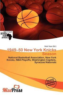1949-50 New York Knicks Season (Paperback): Niek Yoan