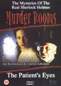 Murder Rooms: The Patient's Eyes (DVD): Ian Richardson, Charles Edwards, Simon Chandler, Katie Blake, Simon Quarterman