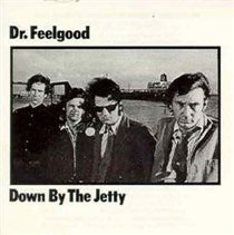 Dr. Feelgood - Down By the Jetty (Vinyl record): Dr. Feelgood
