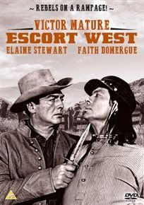 Escort West (DVD): Elaine Stewart, Noah Beery Jr., John Hubbard, Victor Mature, Reba Waters, Faith Domergue, Leo Gordon, Harry...