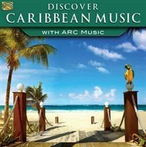 Discover Caribbean Music With Arc Music (CD): Various Artists