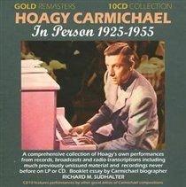 Hoagy Carmichael - In Person 1925 - 1955 [10cd Boxset] (CD, Boxed set): Hoagy Carmichael