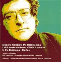 Various Artists - I Will Awake the Dawn and Other Works (English Co, Bedford) (CD): Robert Saxton, BBC Singers, John Poole,...