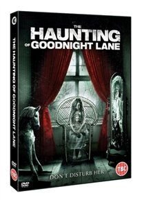 The Haunting of Goodnight Lane (DVD): Danielle Harris, Richard Tyson, Lacey Chabert, Melissa Cordero, Billy Zane, Christine...