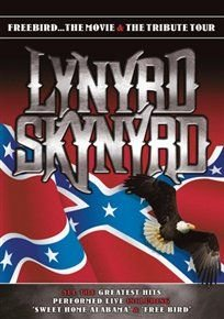 Lynyrd Skynyrd: Freebird the Movie and Tribute Tour (DVD): Lynyrd Skynyrd