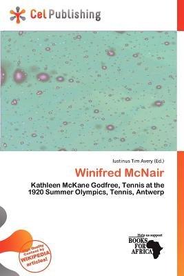 Winifred McNair (Paperback): Iustinus Tim Avery