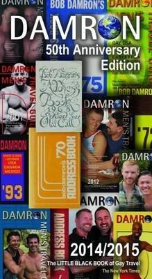 Damron Men's Travel Guide: 50th Edition (Paperback): Gina M. Gatta