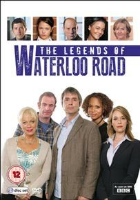 Waterloo Road: The Legends of Waterloo Road (DVD): Amanda Burton, Robson Green, Neil Morrissey, Denise Welch, Angela Griffin,...