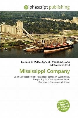 Mississippi Company (Paperback): Frederic P. Miller, Agnes F. Vandome, John McBrewster