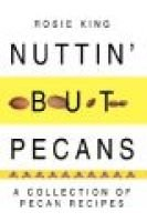 Nuttin' But Pecans (Electronic book text): Rosie King