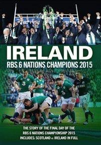 RBS Six Nations: 2015 - Ireland Champions (DVD): Ireland (RFU), Scotland (RFU), Wales (RFU), France (RFU), England (RFU), Italy...
