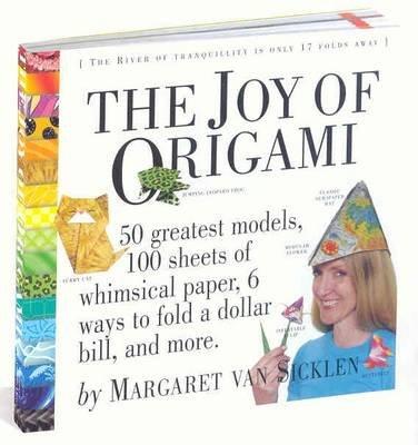 The Joy of Origami (Paperback): Margaret Van Sicklen