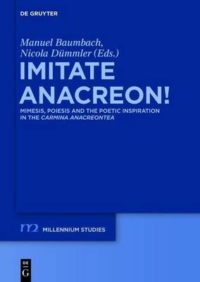 Imitate Anacreon! (Electronic book text): Manuel Baumbach